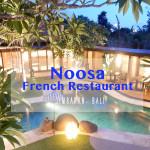 ジンバランに美味しいフレンチレストランができたよ!Noosa Restaurantで4コースディナー