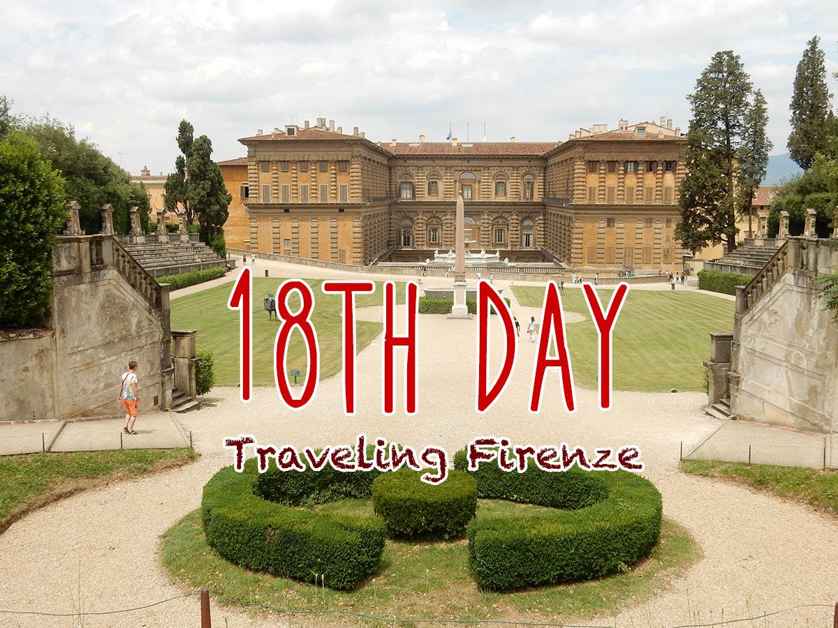 イタリア18日目・ピッティ宮とボーボリ庭園