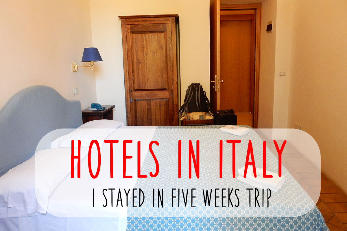 Hotel & Airbnb list I stayed in Italy 2015