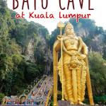 ヒンドゥー寺院 Batu Cave (バトゥケイブ) ★★★