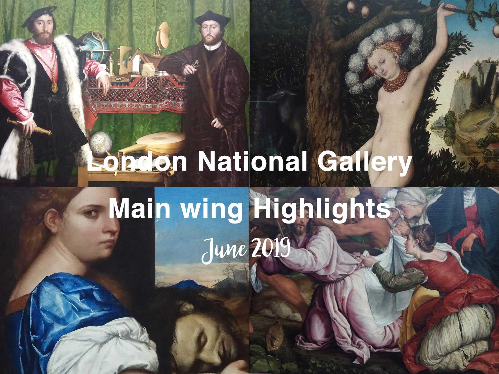 London National Gallery② 本館の有名作品 34点+(2019年6月)