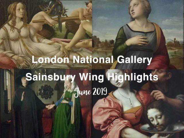 London National Gallery別館の有名作品20点+(2019年6月)