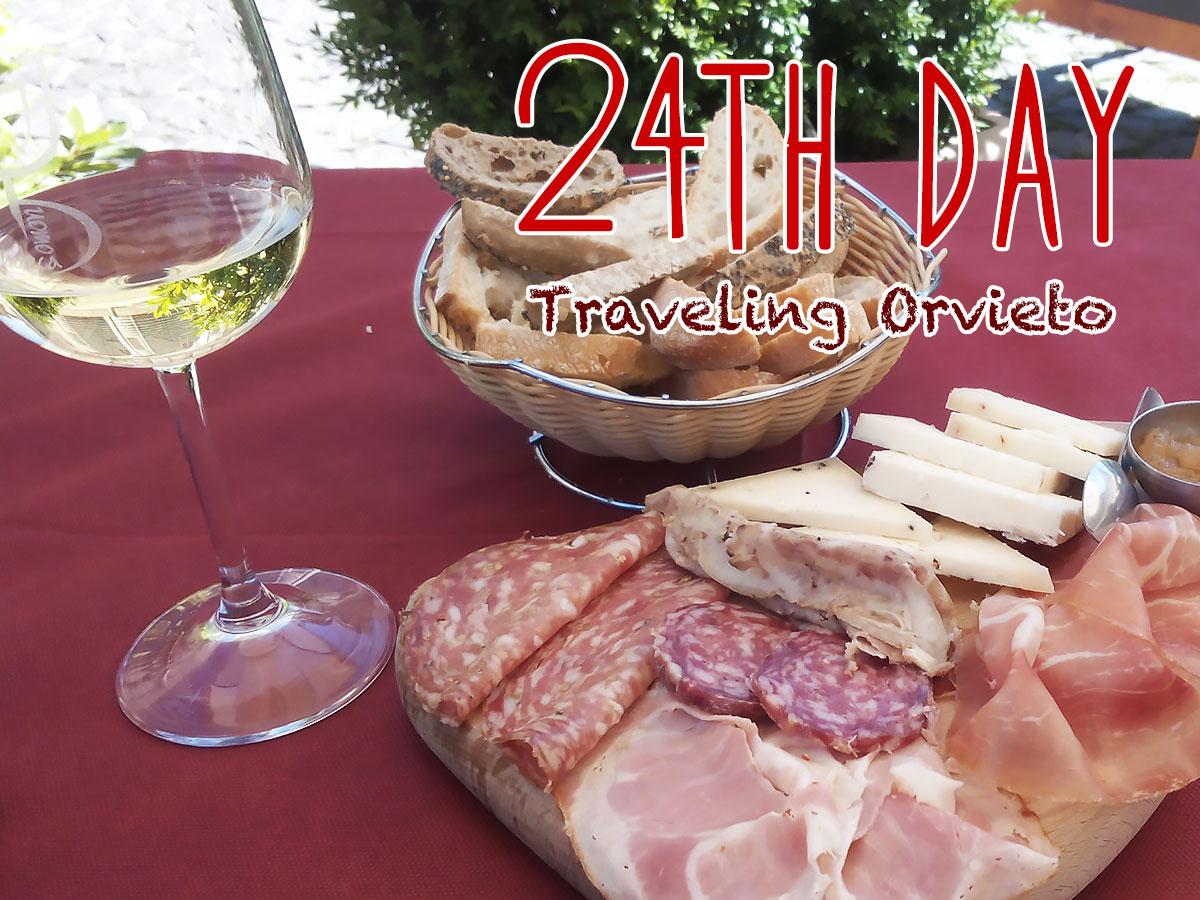 イタリア24日目・Orvietoの戻ってきた!ワインに酔う